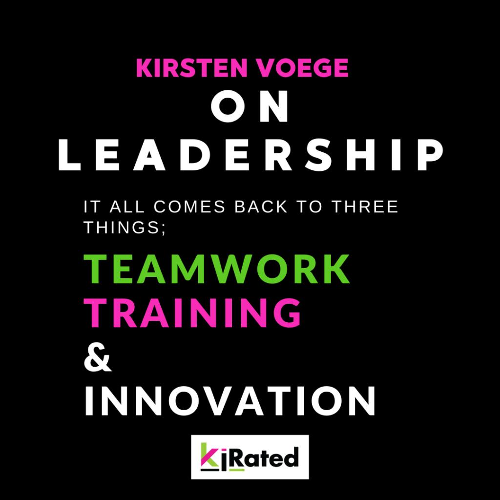 VOEGE on Leadership Philosohpy; Three Key Elements of Success. Teamwork, Training & Innovation